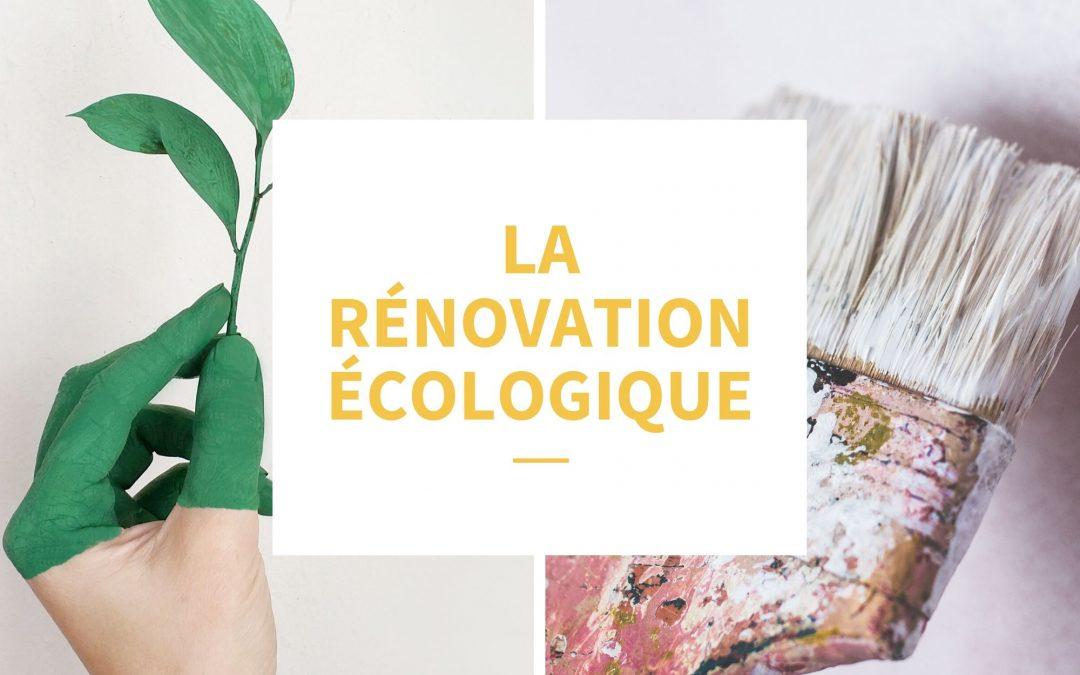 Tout savoir de la rénovation écologique.